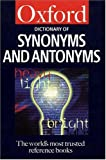 Dictionary of Synonyms and Antonyms, Alan Spooner, 0198602863