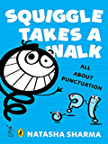 Squiggle takes a walk: Learning about Punctuation