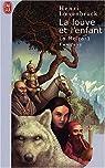 La Moïra, tome 1 : La louve et l'enfant par Loevenbruck