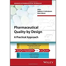 Pharmaceutical Quality by Design: A Practical Approach