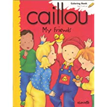 Caillou My Friends