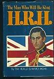 H. R. H., Tim Heald, 0877952124