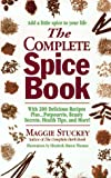 The Complete Spice Book, Maggie Stuckey, 0312960565