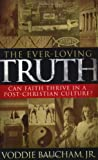The Ever-Loving Truth, Voddie Baucham, 0805427880