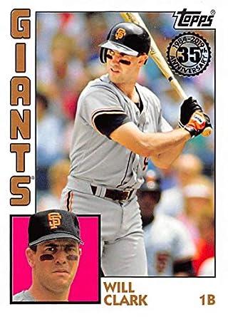 Amazoncom 2019 Topps 1984 Topps Baseball T84 31 Will Clark San