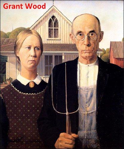 101 Color Paintings of Grant Wood (DeVolson) - American Gothic Painter (February 13, 1891 - February 12, 1942) (Grant Wood American Gothic Painting)
