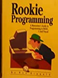 Rookie Programming, Ron Dippold, 094577625X