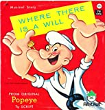 Popeye Where There is a Will Musical Story 78 rpm Record
