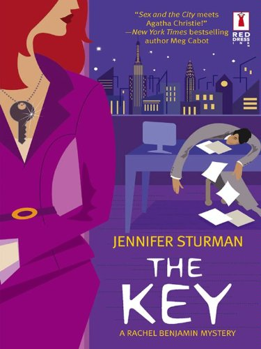 The Key: A Rachel Benjamin Mystery (Red Dress Ink)