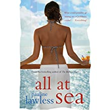 All At Sea: What could possibly go wrong on a Caribbean cruise? . . . Everything!