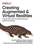 Creating Augmented and Virtual Realities: Theory