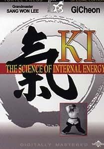Ki:The Science of Internal Energy