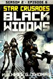 Star Crusades: Black Widows - Season 2: Episode 6