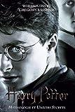 Harry Potter : Mythologie & univers secrets