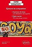 Épreuve de Composition CAPES d'Espagnol Francisco de Goya los Desastres de la Guerra Pablo Larrain No (Film)
