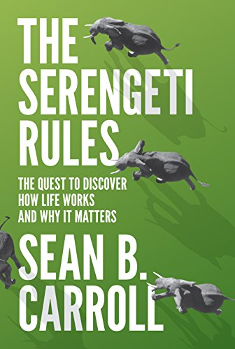 The Serengeti Rules: The Quest to Discover How Life Works and Why It Matters cover