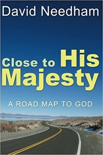 Book Close to His Majesty: A Road Map to God by David Needham (2005-08-03)