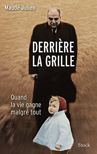 Edition Grille (Derrière la grille (Essais - Documents) (French Edition))