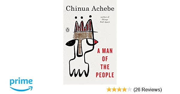 Amazon a man of the people 9780385086165 chinua achebe books fandeluxe Image collections