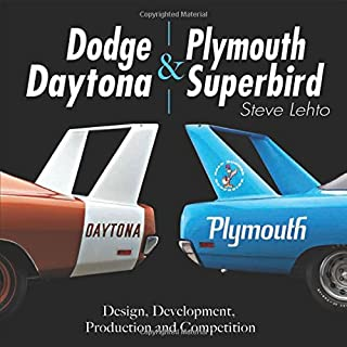 Book Cover: Dodge Daytona and Plymouth Superbird: Design, Development, Production and Competition