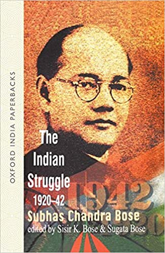 Buy The Indian Struggle 1920-1942: Subhas Chandra Bose Book Online at Low  Prices in India | The Indian Struggle 1920-1942: Subhas Chandra Bose  Reviews & Ratings - Amazon.in