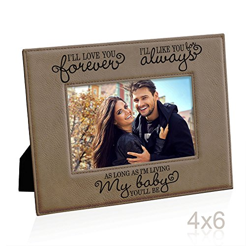 Kate Posh - I'll love you forever, I'll like you for always, as long as I'm living, my Baby you'll be, New Baby Gifts, Wedding Gifts, Valentines Gifts - Engraved Leather Picture Frame (4x6-Horizontal)