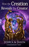 img - for How The Creation Reveals The Creator book / textbook / text book