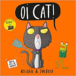 ff82d152 Oi Cat! (Oi Frog and Friends): Amazon.co.uk: Kes Gray, Jim Field: Books