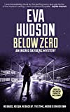 Below Zero (An Ingrid Skyberg Mystery Book 5)