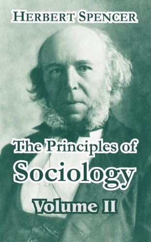 The Principles of Sociology, Volume II