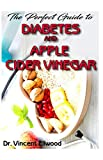 The Perfect Guide To Diabetes and Apple Cider