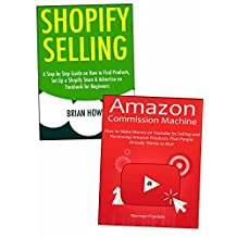 E-commerce for Newbies: Start a New Internet Business Even Without a Product of Your Own. Shopify Website & Amazon Associates Program.