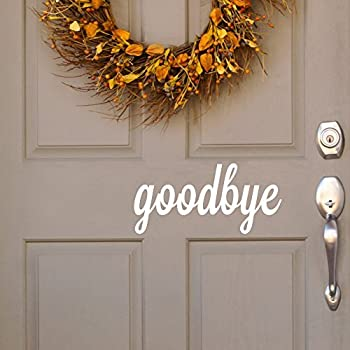 Amazon Com Dctop Wall Decals Quotes Goodbye Indoor Outdoor Vinyl Stickers Removable