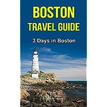 Boston Travel Guide: For 3 Days in Boston