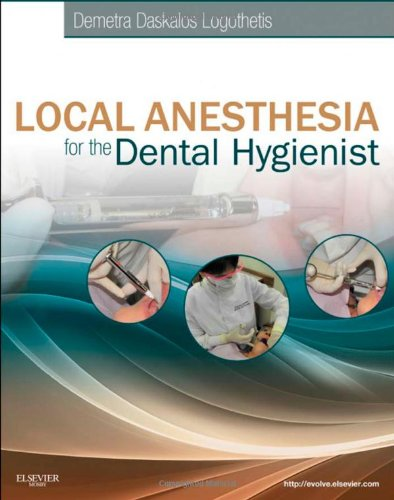 Local Anesthesia for the Dental Hygienist by Brand: Mosby
