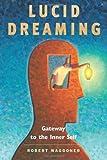 """""""Lucid Dreaming Gateway to the Inner Self"""" av Robert Waggoner"""