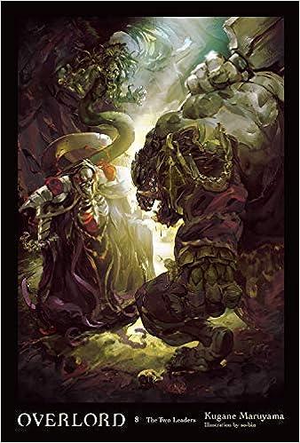 Amazon com: Overlord, Vol  8 (Light Novel) (9780316398848): Kugane