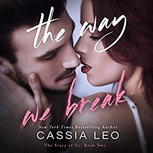 The Way We Break Audiobook