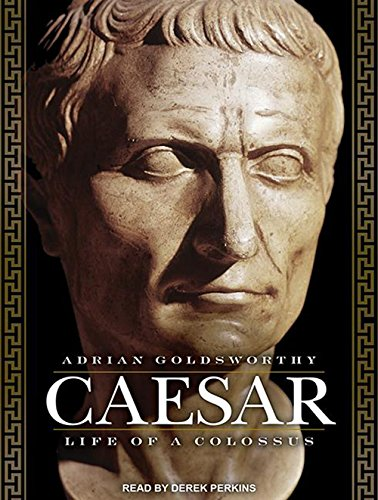 Caesar: Life of a Colossus by Tantor Audio