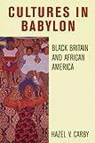 Cultures in Babylon, Hazel V. Carby, 185984281X