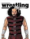 What Culture Wrestling: Issue Three