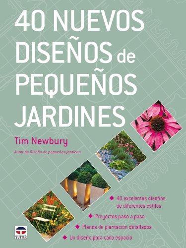 leer libro 40 nuevos dise os de peque os jardines