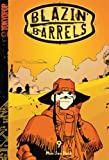 Download Blazin' Barrels Volume 9 (Blazin' Barrels (Graphic Novels)) (v. 9) in PDF ePUB Free Online