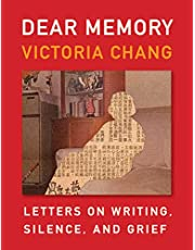 Dear Memory: Letters on Writing, Silence, and Grief