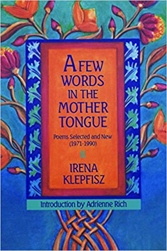 Poems Selected and New 1971-1990 A Few Words in the Mother Tongue
