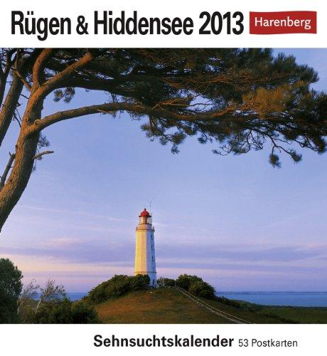 Rügen & Hiddensee 2013: Sehnsuchts-Kalender. 53 heraustrennbare Farbpostkarten