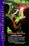 img - for Crossing the Line (Sensation) by Candace Irvin (2003-06-20) book / textbook / text book