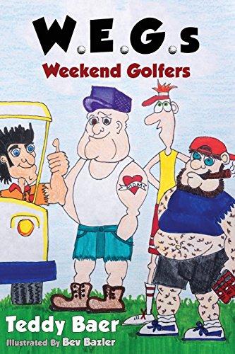 W.E.G.S: Weekend Golfers