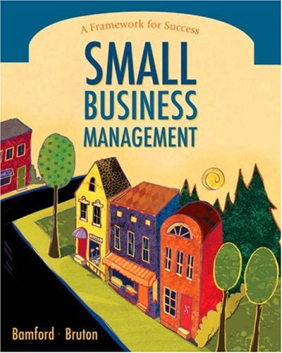 Small Business Management: A Framework for Success
