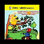 Los Tres Cerditos y Muchos Cuentos Mas Volume 4 [The Three Little Pigs and Many More Stories, Volume 4] |  various